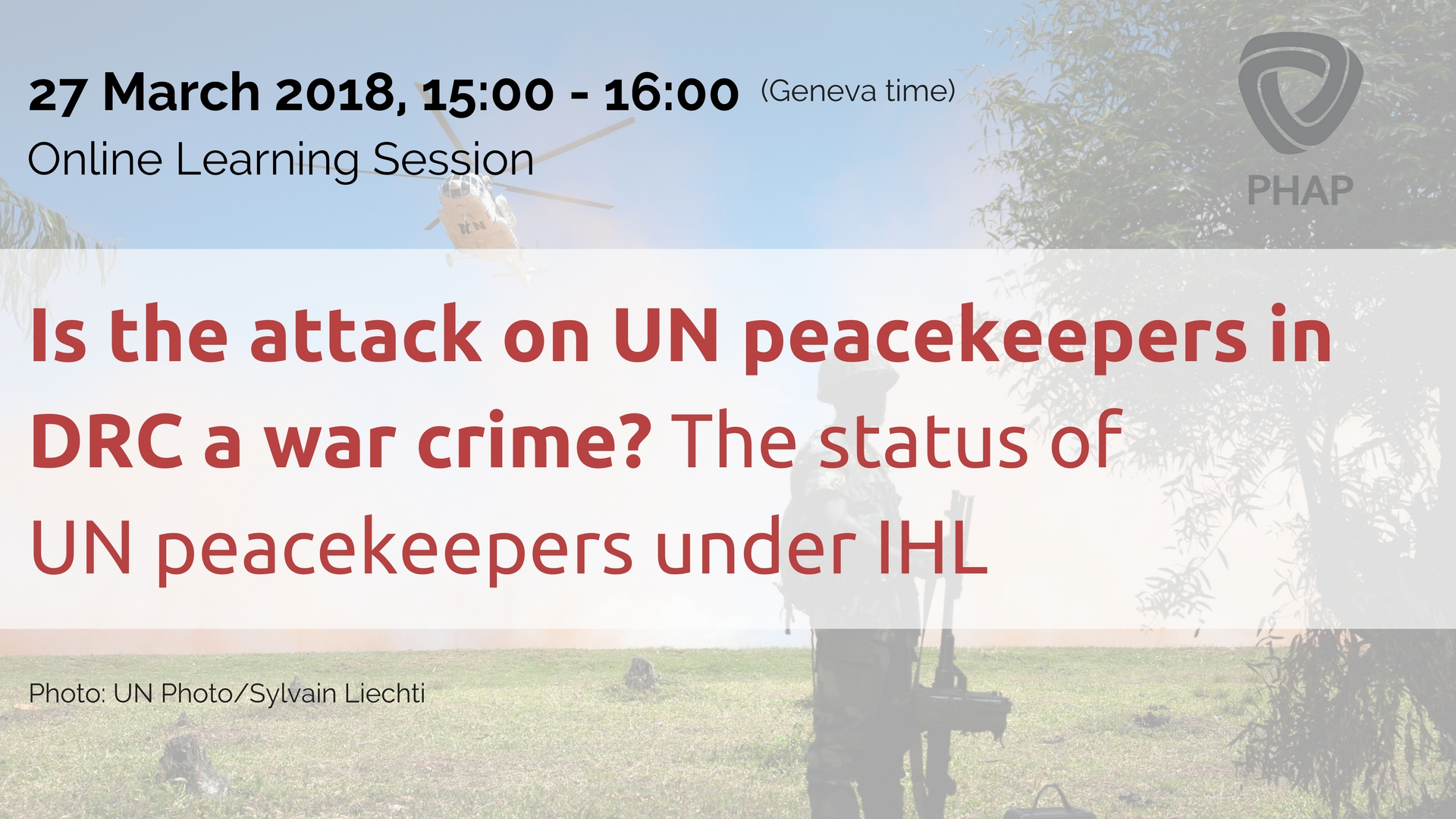 OLS HLP: Is the attack on UN peacekeepers in DRC a war crime