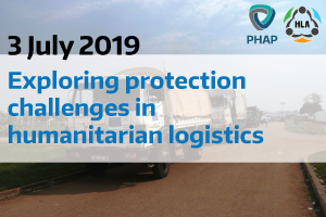 Exploring protection challenges in humanitarian logistics