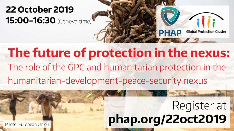 Banner for the webinar The future of protection in the nexus: The role of the Global Protection Cluster and humanitarian protection in the humanitarian-development-peace-security nexus