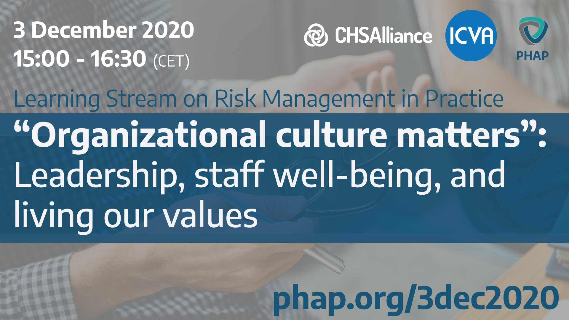 "Banner for the webinar ""Organizational culture matters"": Leadership, staff well-being, and living our values"