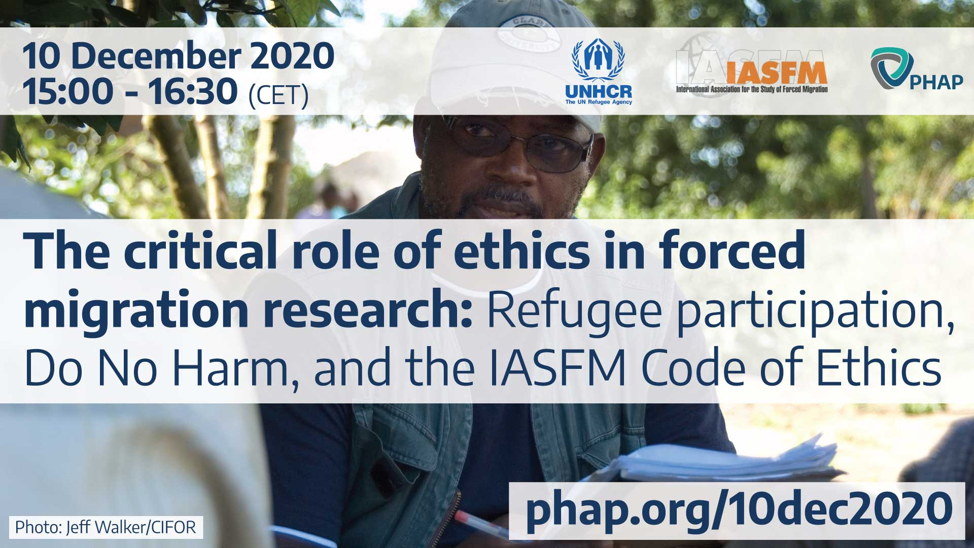 Banner for The critical role of ethics in forced migration research: Refugee participation, Do No Harm, and the IASFM Code of Ethics
